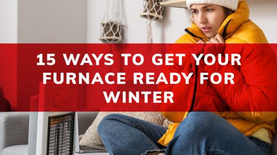 Tips for Getting Your Furnace Ready for Winter